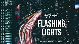 Dark Sampled Classic Type  Beat ,,Flashing Lights''    Instrumental 2019 @djgondek