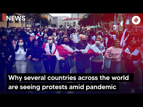 Why Several Countries Across The World Are Seeing Protests Amid Pandemic