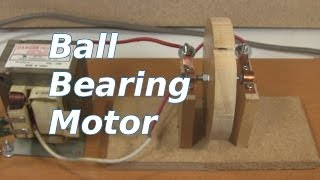 Ball Bearing Motor - How to Make/How it Works