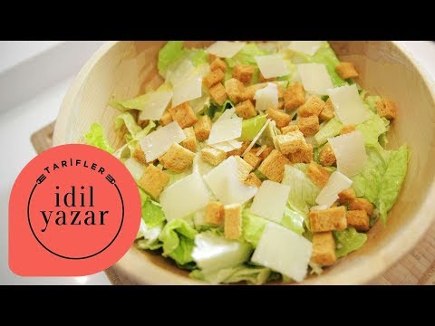 Sezar Salatası Tarifi - İdil Yazar - Yemek Tarifleri