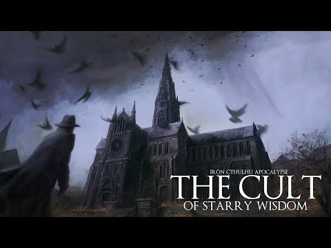 The Cult of Starry Wisdom (Dark Ambient 10+ Hours)