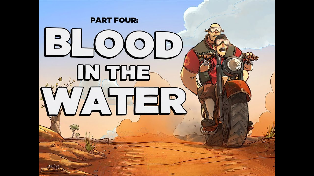 Team Fortress Comics #4: Blood in the Water