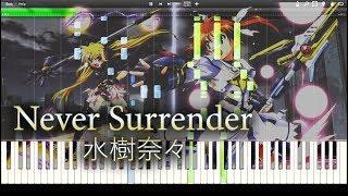 Never Surrender - 水樹奈々 『魔法少女リリカルなのはDetonation』 full piano 【Sheet Music/楽譜】