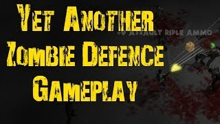 Yet Another Zombie Defense - Gameplay