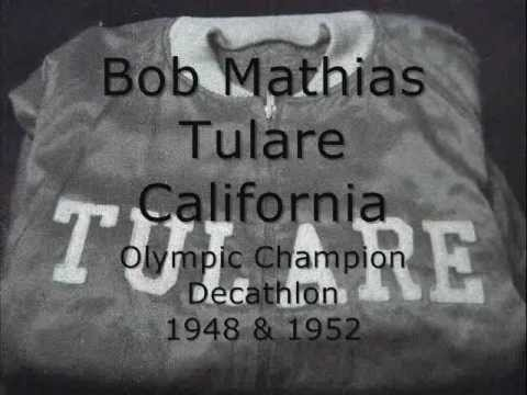 Bob Mathias, Tulare California