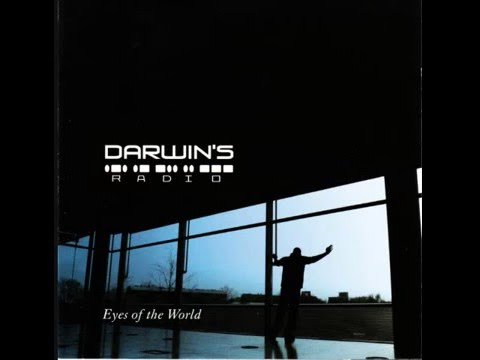 Darwin's Radio / Eyes of the World