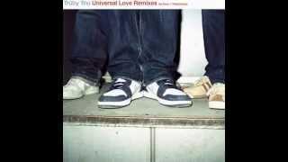 Truby Trio - Universal Love feat. Marcus Begg (Tiefschwarz remix)