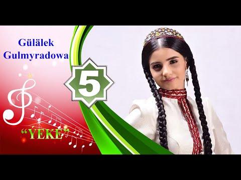 Gülälek Gulmyradowa - Ýeke