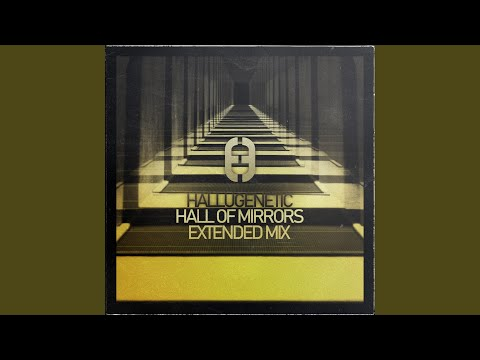 Hall of Mirrors (Extended Mix)