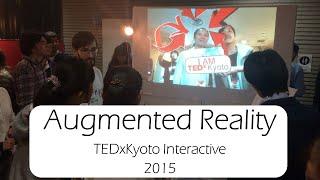 AR @ TEDxKyoto 2015