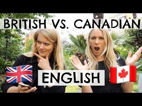 BRITISH VS. CANADIAN ENGLISH!