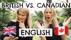 BRITISH VS. CANADIAN ENGLISH!