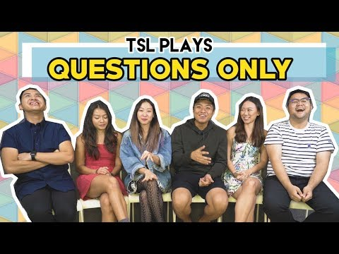 TSL Plays: Questions Only