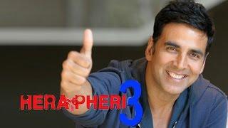 Akshay Kumar back in 'Phir Hera Pheri 3'