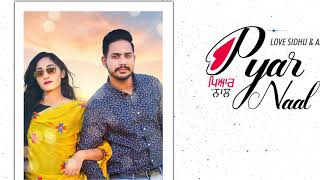 Pyar Naal (Motion Poster) Love Sidhu & Ammie Parmar | Ravi RBS | Rel on 11th June | White Hill Music