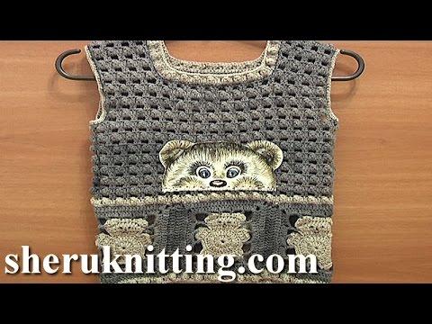 Crochet Bear Toddler Vest Tutorial 3 Part 1 Of 3 Youtube