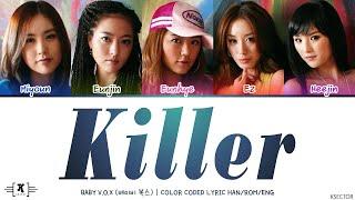 "Baby V.O.X (베이비 복스) - ""Killer (킬러)"" Lyrics [Color …"