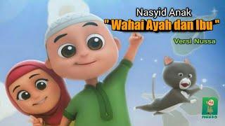 Nasyid Anak 'Wahai Ayah dan Ibu' ,Versi Kartun Nussa