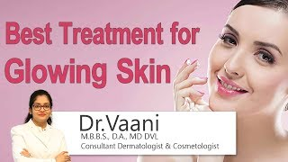 Hi9 | Best Treatment for Glowing Skin | Dr.Vaani | Consultant …