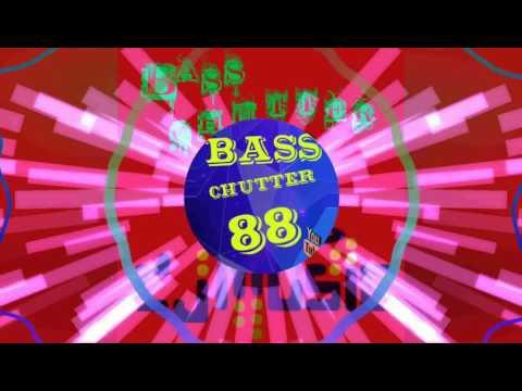 Bass Chutter 88 - Numa-Numa-ye - Remixx