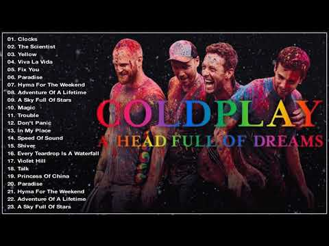 Best Of ColdPlay Greatest Hits Full Album 2018 [Playlist] HQ