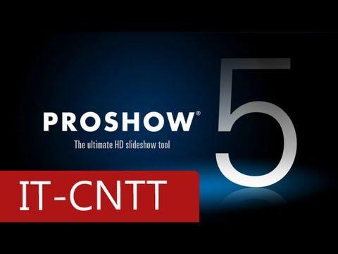 [HD] Hướng dẫn làm video bằng Proshow Producer 5