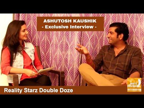 Reality Starz Double Doze - Ashutosh Kaushik