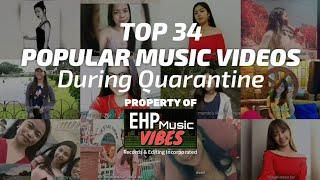 TOP 34 Most popular music videos during Quarantine   QUARANTINE VIBES