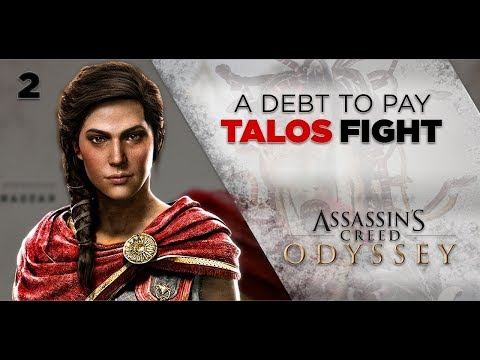 Assassins Creed Odyssey Gameplay | A DEBT TO PAY - Fight With Talos [2] 1