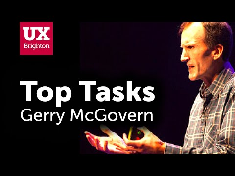 Measuring customer effort with top tasks – Gerry McGovern at UX Brighton 2017