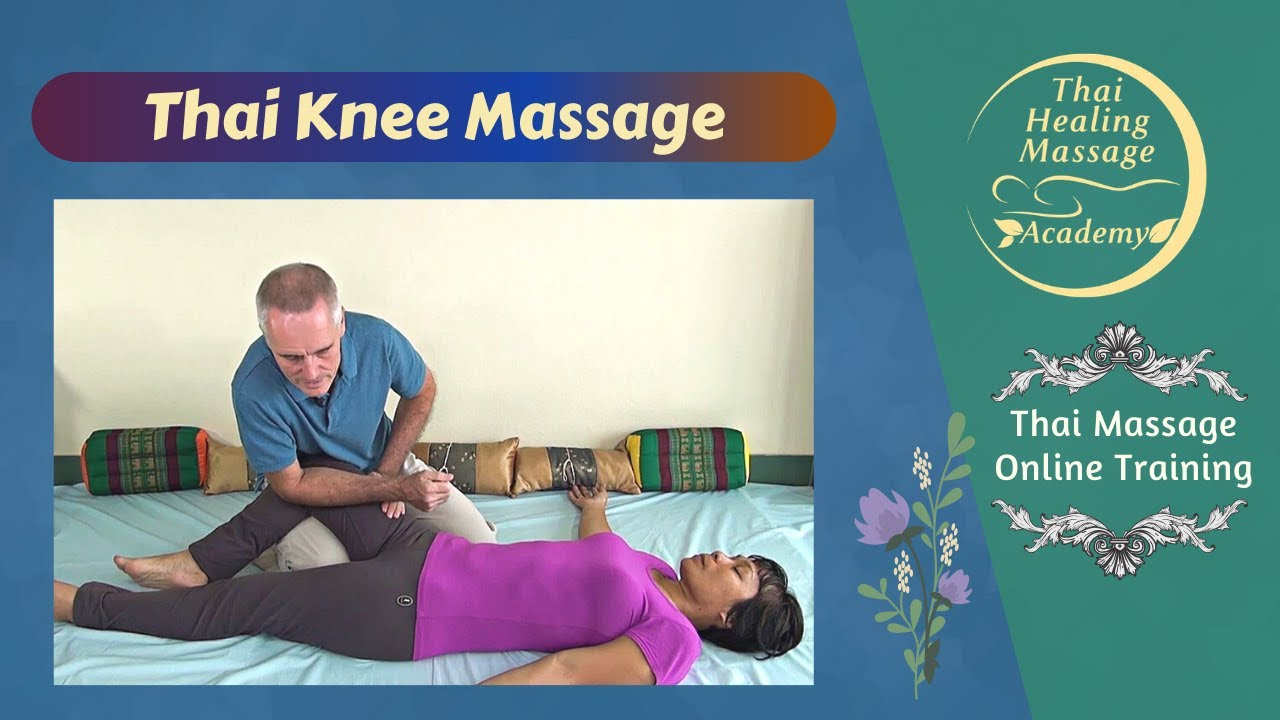 Thai Massage Knee Therapy Demonstration - Youtube-5913