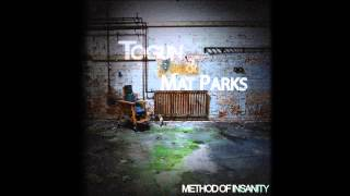 Togun & Mat Parks - Method Of Insanity