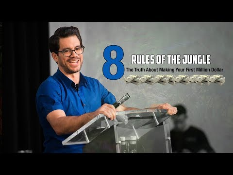 Making Your First $1 Million: 8 Rules For The Jungle