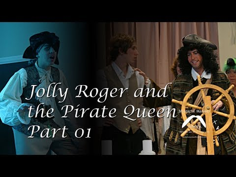 Jolly Roger and the Pirate Queen - Part 1/4