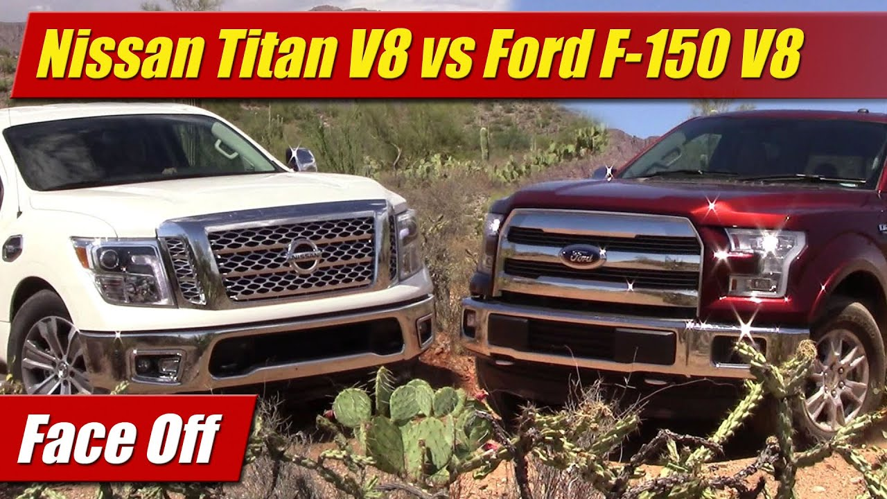Face Off Nissan Titan V8 Vs Ford F 150