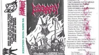 Pederasty - We Have Your Children FULL DEMO 1997