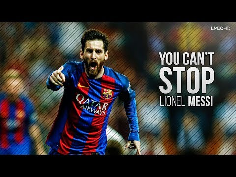 Lionel Messi 2017 ● The Unstoppable Man - Dribbling Skills & Goals HD