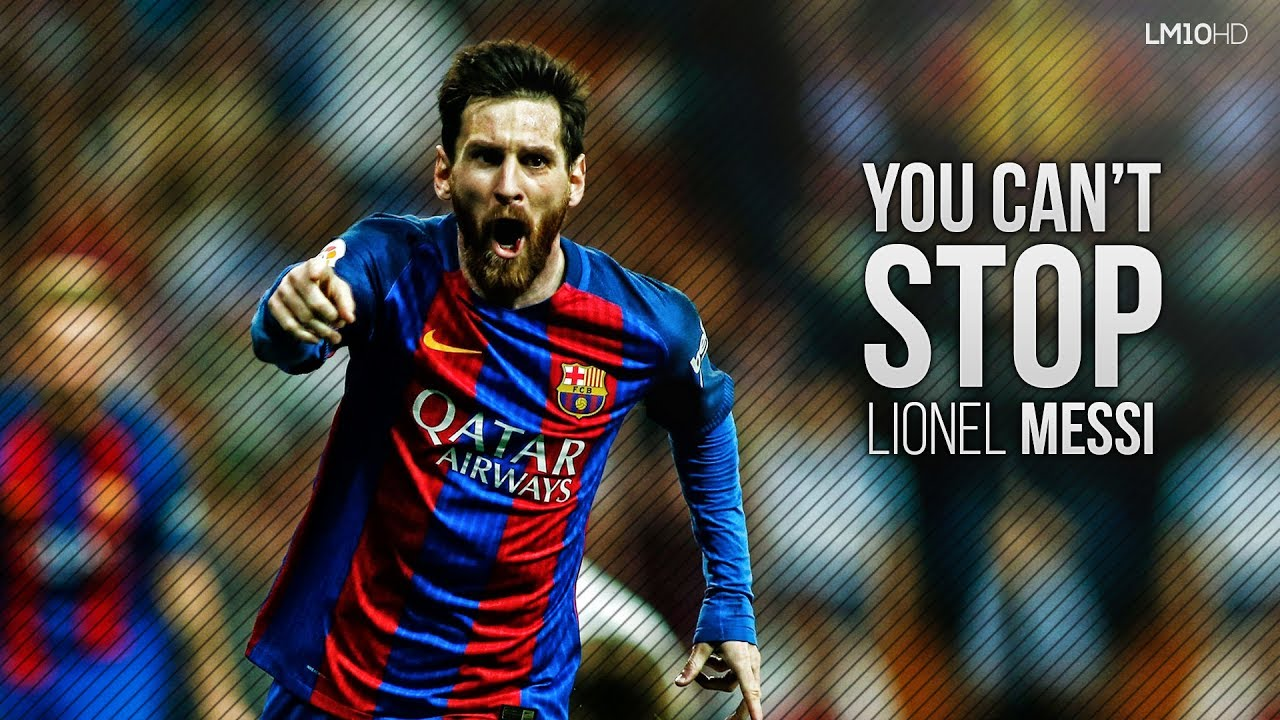 2017 Dribbling Skills Lionel  Man - Unstoppable Messi The