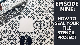 Tile Stencils: What Top Coat To Use For BEST Results!