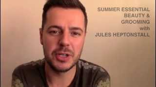 Male Grooming Summer Essentials by Jules Heptonstall. Thumbnail