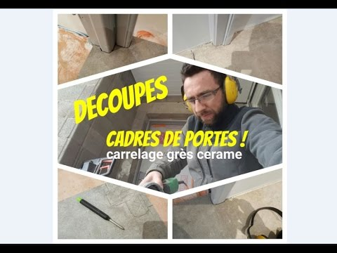 eric le carreleur r alisation coupes de cadre de porte dans carrelage youtube. Black Bedroom Furniture Sets. Home Design Ideas