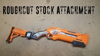 Nerf Roughcut Stock Attachment Point