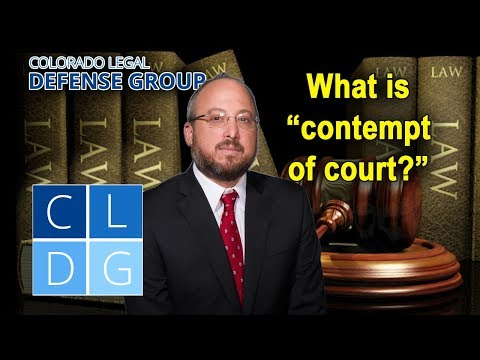 """Contempt of court"" – Is it a crime in Colorado?"