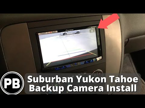 2007 2017 Chevy Gmc Tahoe Suburban Yukon Back Up Camera Install