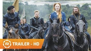 Mary Queen of Scots Official Trailer #2 (2018) Margot Robbie -- Regal [HD]