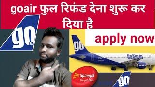 GO air Flight Ticket Full Refund    how to apply  full refund in go air       go air creditshell   