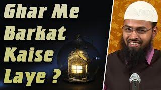 Download Video Gharo Me Barkat Kaise Aayengi By Adv. Faiz Syed MP3 3GP MP4