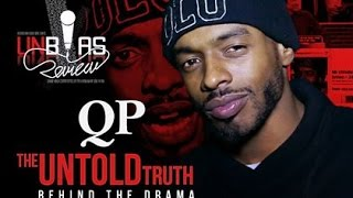 QP: The Untold Truth ( Behind the Drama )