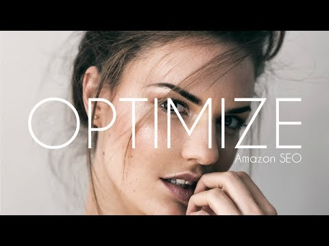 How to Optimize Your Amazon Listing in 2017 Step-by-Step (Amazon SEO)