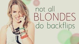 Not All Blondes Do Backflips [WATTPAD TRAILER]